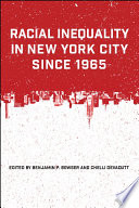 Racial Inequality In New York City Since 1965