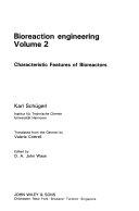 Bioreaction Engineering, Characteristic Features of Bioreactors
