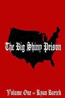 The Big Shiny Prison