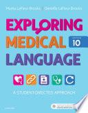 """""""Exploring Medical Language E-Book"""" by Myrna LaFleur Brooks, Danielle LaFleur Brooks"""