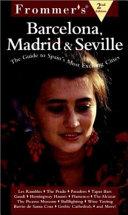 Frommer s Barcelona  Madrid   Seville Book