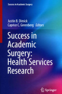 Success in Academic Surgery  Health Services Research