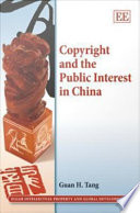 Copyright and the Public Interest in China