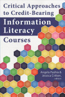 Critical Approaches to Credit Bearing Information Literacy Courses