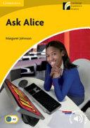 Ask Alice Level 2 Elementary Lower intermediate