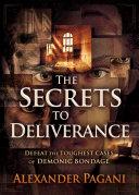 The Secrets to Deliverance