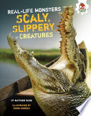 Scaly  Slippery Creatures Book PDF