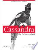 Cassandra  The Definitive Guide