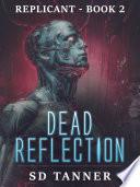 Dead Reflection Book