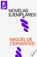 Novelas Ejemplares (texto completo, con índice activo)