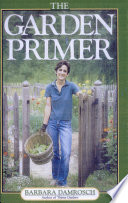 """The Garden Primer"" by Barbara Damrosch"