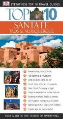 Dk Eyewitness Travel Top 10 Santa Fe  Taos   Albuquerque