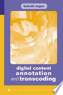 Digital Content Annotation And Transcoding Book PDF