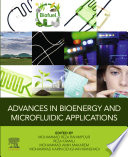 Advances in Bioenergy and Microfluidic Applications
