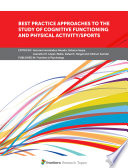 Best Practice Approaches to the Study of Cognitive Functioning and Physical Activity Sports