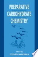 Preparative Carbohydrate Chemistry