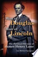 Man Of Douglas Man Of Lincoln