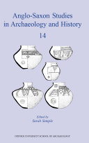 Anglo-Saxon Studies in Archaeology and History 14