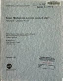 Space Mechanisms Lessons Learned Study  Volume 2  Literature Review