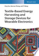 Textile-Based Energy Harvesting and Storage Devices for Wearable Electronics