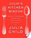 Julia s Kitchen Wisdom