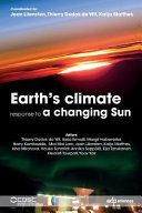 Earth s Climate Response to a Changing Sun