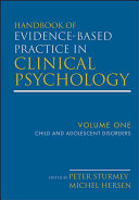 Handbook of Evidence Based Practice in Clinical Psychology  Child and Adolescent Disorders