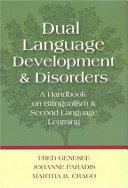 Dual Language Development and Disorders