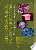 Electrochemical Nanofabrication