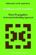 Wave Propagation An Invariant Imbedding Approach