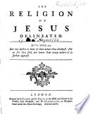 The Religion of Jesus Delineated ...