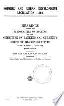 Housing and Urban Development Legislation--1969