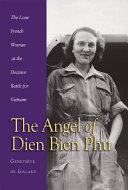 Angel of Dien Bien Phu