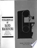 Fundamentals of Band Machining