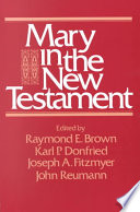 Mary in the New Testament by Raymond Edward Brown,Joseph A. Fitzmyer,Karl P. Donfried PDF