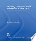 The Gay Liberation Youth Movement in New York Book
