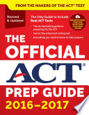 The Official ACT Prep Guide  2016   2017 Book