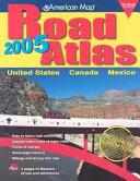 American Map Road Atlas 2005