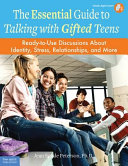 The Essential Guide to Talking with Teens
