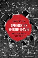 Apologetics Beyond Reason