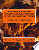 Museum Library Special Collection Use Of Major Internet Sites