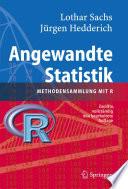 Angewandte Statistik  : Methodensammlung mit R