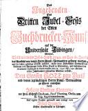 Das Angedencken des dritten Jubel Fests der edlen Buchdrucker Kunst  auf der Universit  t T  bingen  etc