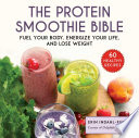 The Protein Smoothie Bible Book