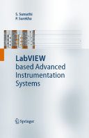 LabVIEW based Advanced Instrumentation Systems