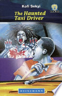 Books - Junior African Writers Series Lvl 3: Haunted Taxi Driver, The | ISBN 9780435892319