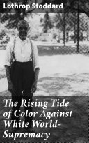Pdf The Rising Tide of Color Against White World-Supremacy