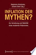 Inflation der Mythen?  : Zur Vernetzung und Stabilität eines modernen Phänomens (unter Mitarbeit von Jakob Peter)