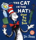 The Cat in the Hat s Great Big Flap Book Book