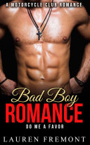 Bad Boy Romance: Do Me A Favor